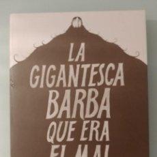 Cómics: EL GIGANTESCA BARBA QUE ERA EL MAL DE STEPHEN COLLINS ED LA CÚPULA. Lote 222986563