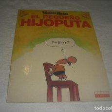 Cómics: EL PEQUEÑO HIJOPUTA. WALTER MOERS . COLECCION ME PARTO 6.. Lote 224150305
