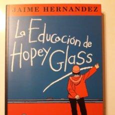 Cómics: LA EDUCACION DE HOPEY GLASS. JAIME HERNÁNDEZ. TOMO ED. LA CÚPULA. EXCELENTE ESTADO. Lote 224654601