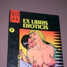 Cómics: COLECCIÓN X Nº 5. EX LIBRIS EROTICIS. MASSIMO ROTUNDO. EROTISMO, PICASSO. LA CÚPULA, 1987. Lote 224912613