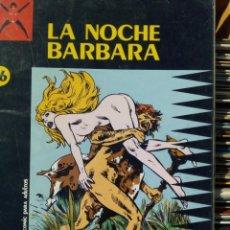 Comics: COLECCIÓN X Nº 16: LA NOCHE BÁRBARA / MARCELLO. Lote 226830065