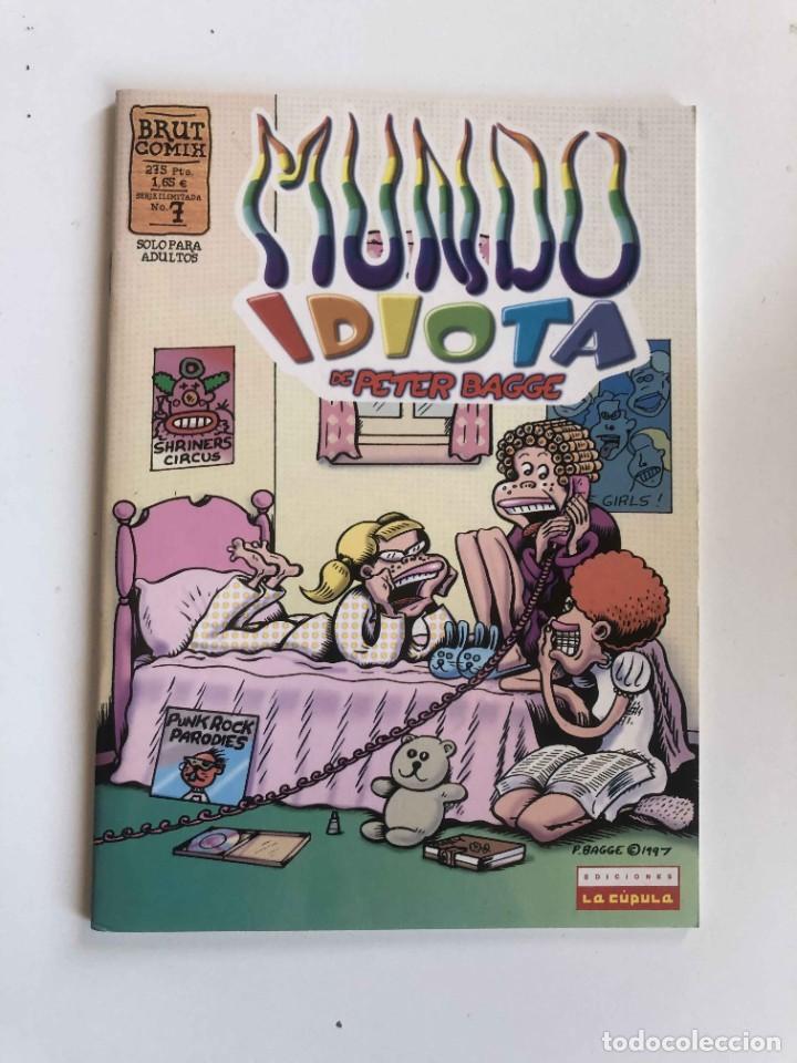 PETER BAGGE'S - MUNDO IDIOTA Nº 7 - BRUT COMIX - EDICIONES LA CÚPULA (Tebeos y Comics - La Cúpula - Comic USA)