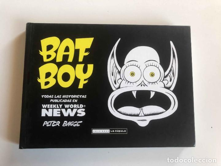 BAT BOY - WEEKLY WORLD NEWS - PETER BAGGE, EDICIONES LA CÚPULA 2011 (Tebeos y Comics - La Cúpula - Comic USA)