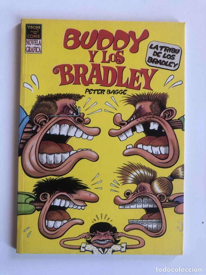 BUDDY Y LOS BRALEY - LA TRIBU DE LOS BRADLEY - PETER BAGGE VIBORA COMIX - EDICIONES LA CUPULA (Tebeos y Comics - La Cúpula - Comic USA)