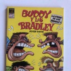 Cómics: BUDDY Y LOS BRALEY - LA TRIBU DE LOS BRADLEY - PETER BAGGE VIBORA COMIX - EDICIONES LA CUPULA. Lote 227467565