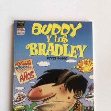 Cómics: BUDDY Y LOS BRADLEY Nº 1 AQUELLOS ODIOSOS AÑOS - PETER BAGGE - LA CUPULA VIBORA COMIX. Lote 227467795