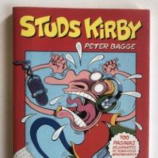 Cómics: STUDS KIRBY - PETER BAGGE -EDICIONES LA CÚPULA. Lote 227468415