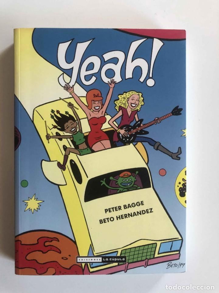 YEAH ! PETER BAGGE / GILBERT (BETO) HERNANDEZ . TOMO. EDICIONES LA CUPULA (Tebeos y Comics - La Cúpula - Comic USA)
