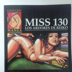 Comics: MISS 130 - LOS ARDORES DE REIKO - COLECCION X Nº 87 - 1ª EDICION - LA CÚPULA - 1996 - ¡COMO NUEVO!. Lote 227475265