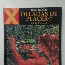 Cómics: OLEADAS DE PLACER 2 - EL REFUGIO - COLECCION X Nº 116 - 1ª EDICION - LA CÚPULA - 2004 - ¡NUEVO!. Lote 227674555