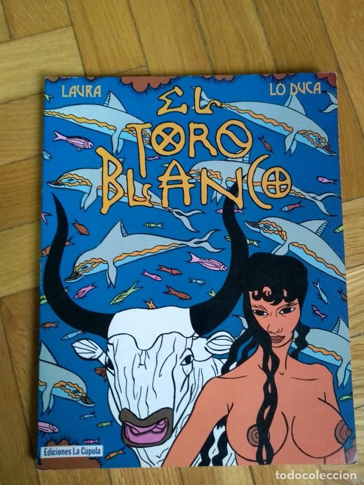EL TORO BLANCO - LAURA & LO DUCA (Tebeos y Comics - La Cúpula - Autores Españoles)
