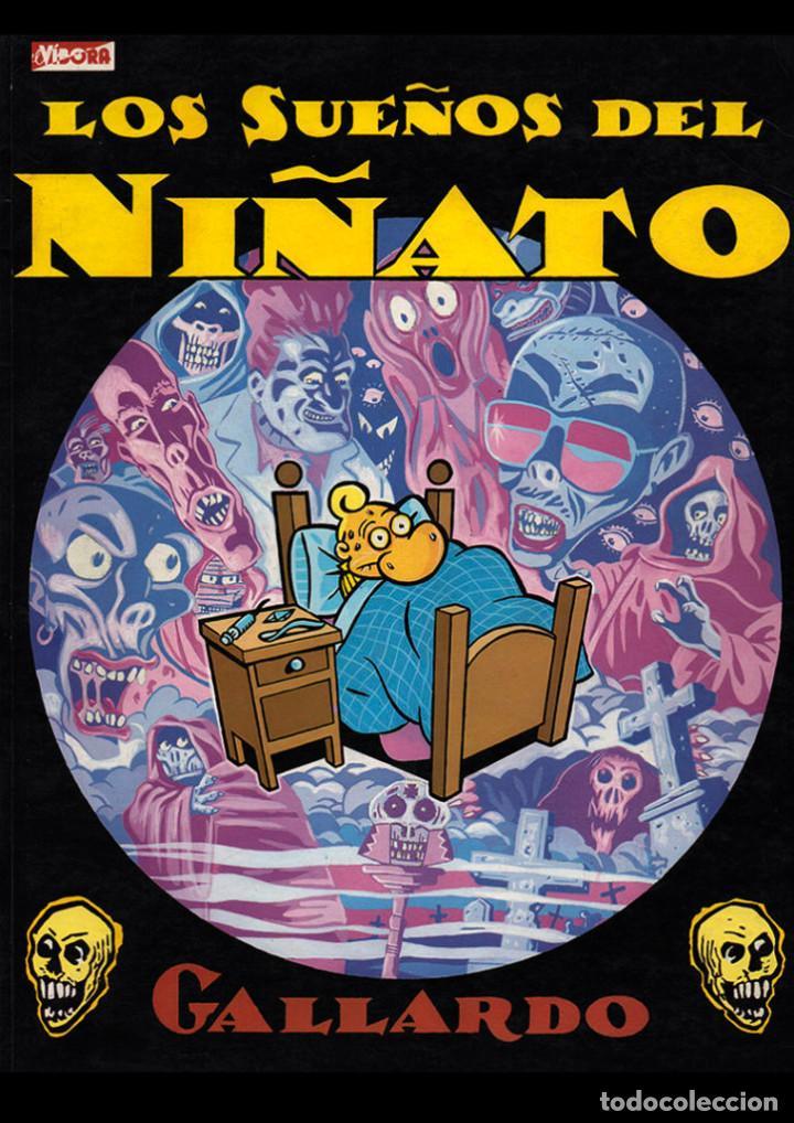 GALLARDO - LOS SUEÑOS DEL NIÑATO, 1986 1ª EDIC. EDICIONES LA CUPULA, EXC (Tebeos y Comics - La Cúpula - El Víbora)