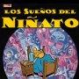 GALLARDO - LOS SUEÑOS DEL NIÑATO, 1986 1ª EDIC. EDICIONES LA CUPULA, EXC