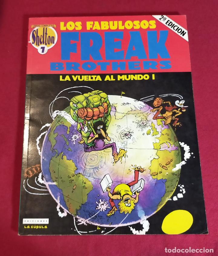 LOS FABULOSOS FREAK BROTHERS -LA VUELTA AL MUNDO I- Nº 7 (Tebeos y Comics - La Cúpula - Comic USA)