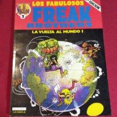 Cómics: LOS FABULOSOS FREAK BROTHERS -LA VUELTA AL MUNDO I- Nº 7. Lote 228603300