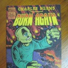 Cómics: CHARLES BURNS- BURN AGAIN- ED. LA CÚPULA 1995. Lote 228696142