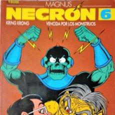 Cómics: MAGNUS NECRON 6 KRING KRONG VENCIDA POR LOS MONSTRUOS EL VIBORA. Lote 228751557