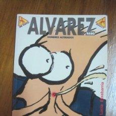 Cómics: ALVAREZ RABO-HOMBRES ALTERADOS. Lote 228753200