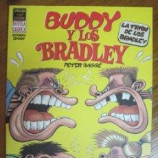 Cómics: BUDDY Y LOS BRADLEY, LA TRIBU DE LOS BRADLEY- PETER BAGGE. Lote 228756375