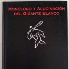 Comics: MONÓLOGO Y ALUCINACIÓN DEL GIGANTE BLANCO MAX LA CÚPULA. Lote 233181925