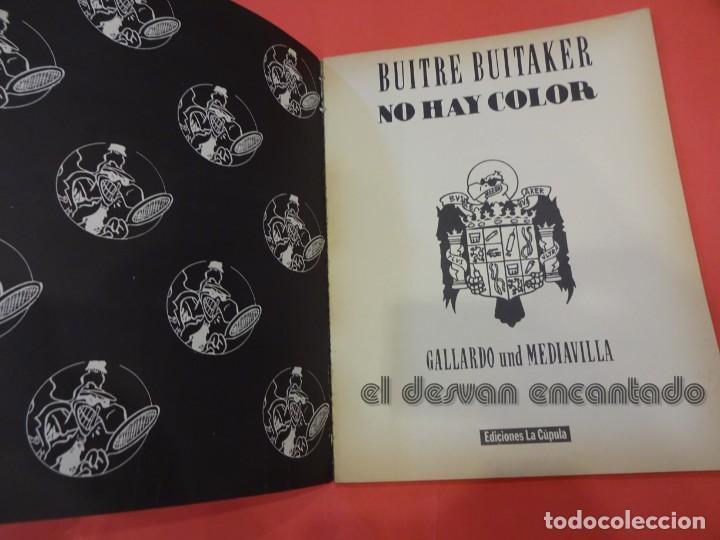 Cómics: BUITRE BUITAKER. No hay color. Gallardo/Mediavilla. La Cúpula. Album rústica - Foto 3 - 234001010