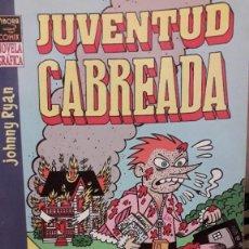 Cómics: CÓMIC: JUVENTUD CABREADA, DE JOHNNY RYAN. Lote 235408200