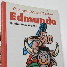Cómics: LAS AVENTURAS DEL CERDO EDMUNDO - ROCHETTE & VEYRON. Lote 235729230