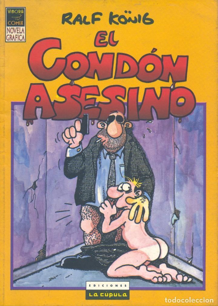 EL CONDÓN ASESINO. COMIX EL VÍBORA. RALF KÖNING (Tebeos y Comics - La Cúpula - Comic Europeo)