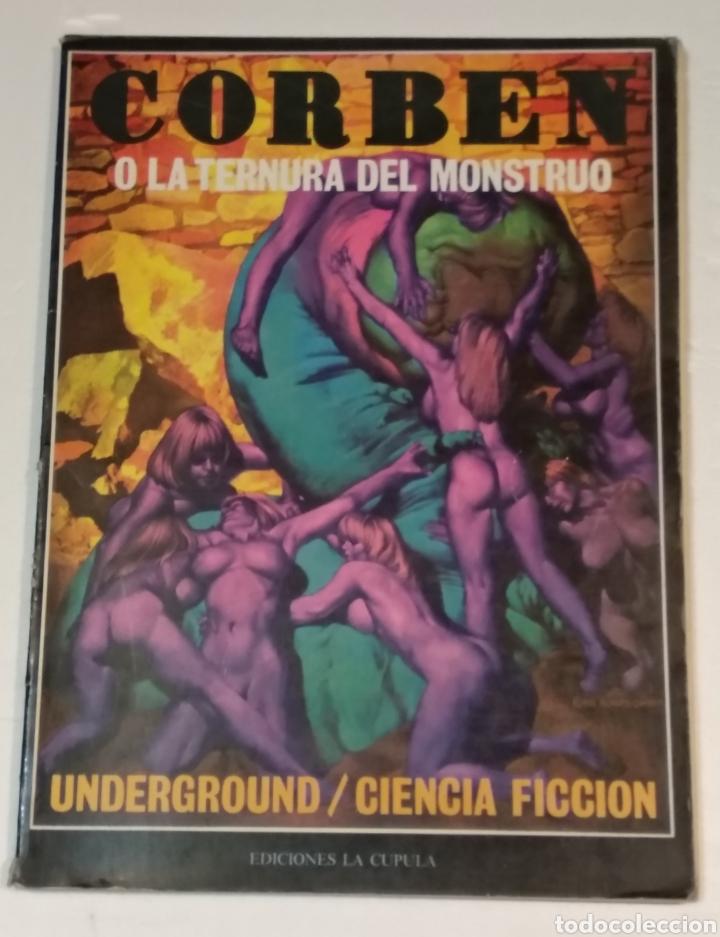 RICHARD CORBEN O LA TERNURA DEL MONSTRUO LA CUPULA AÑO 1979 - VER FOTOS (Tebeos y Comics - La Cúpula - Comic USA)