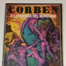 Cómics: RICHARD CORBEN O LA TERNURA DEL MONSTRUO LA CUPULA AÑO 1979 - VER FOTOS. Lote 236830090