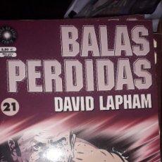 Cómics: BALAS PERDIDAS #21, DE DAVID LAPHAM. Lote 236849505