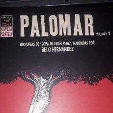 Cómics: PALOMAR, DE BETO HERNANDEZ - VOL.1. Lote 236873660