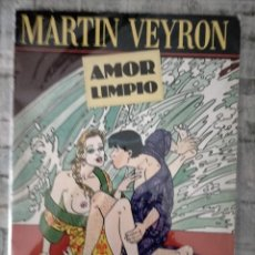 Comics: MARTIN VEYRON AMOR LIMPIO EDICIONES LA CUPULA. Lote 237862670