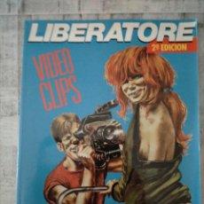 Cómics: COMICBOOK LIBERATORE, VIDEO CLIPS EDITORIAL LA CÚPULA. Lote 237869250