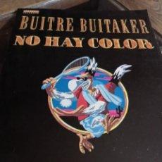 Comics : BUITRE BUITAKER NO HAY COLOR - GALLARDO Y MEDIAVILLA - EDICIONES LA CUPULA REF. UR EST. Lote 238173245