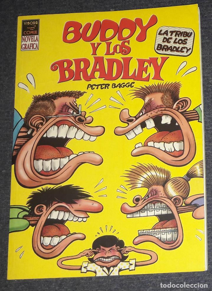 BUDDY Y LOS BRADLEY PETER BAGGE VIBORA COMIX NOVELA GRAFICA EDICIONES LA CUPULA (Tebeos y Comics - La Cúpula - Comic Europeo)