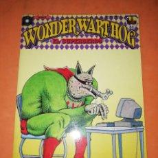 Cómics: WONDER WART HOG. EL SUPERSERDO. SHELTON. Nº 7 DE 10 . EDICIONES LA CUPULA.. Lote 241656590