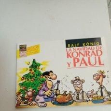 Cómics: X LA NAVIDAD DE KONRAD Y PAUL, DE RALF KÖNIG (LA CUPULA). Lote 242090395