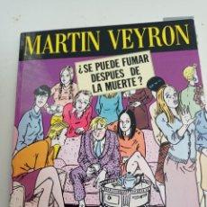 Comics : X ¿SE PUEDE FUMAR DESPUES DE LA MUERTE?, DE VEYRON (LA CUPULA). Lote 242631350
