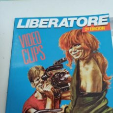 Comics : X VIDEO CLIPS, DE LIBERATORE (LA CUPULA). Lote 242756755