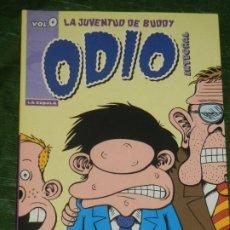 Cómics: ODIO INTEGRAL VOL. 0 LA JUVENTUD DE BUDDY - PETER BAGGE - LA CUPULA 2008. Lote 243879685