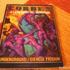 Cómics: RICHARD CORBEN O LA TERNURA DEL MONSTRUO LA CUPULA. Lote 244694145