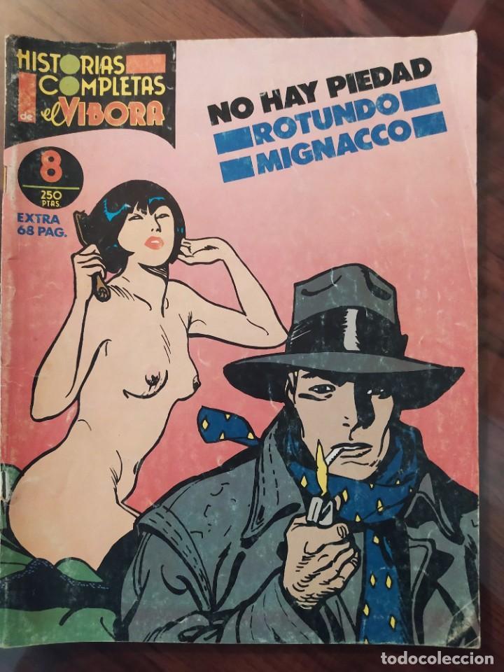 HISTORIAS COMPLETAS DE EL VIBORA - NO HAY PIEDAD - ROTUNDO - MIGNACCO - NÚMERO 8 - LA CÚPULA (Tebeos y Comics - La Cúpula - El Víbora)