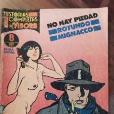 Cómics: HISTORIAS COMPLETAS DE EL VIBORA - NO HAY PIEDAD - ROTUNDO - MIGNACCO - NÚMERO 8 - LA CÚPULA. Lote 245103190