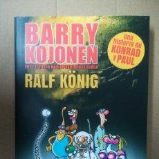 Cómics: BARRY KOJONEN. EN EL ESPACIO NADIE PUEDE OIRTE GEMIR. RALF KÖNIG. LA CÚPULA. Lote 245304630