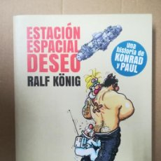 Cómics: ESTACIÓ ESPACIAL DESEO. RALF KÖNIG. LA CÚPULA. Lote 245305950