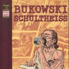 Cómics: BUKOWSKI SCHULTHEISS. VIVORA COMIC. NOVELA GRÁFICA DELUXE. LA CÚPULA. Lote 245547905