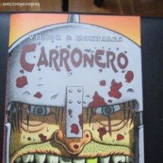 Cómics: CARROÑERO. VILBOR & MONTALBA. LA CÚPULA.. Lote 248741675