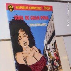 Comics: HISTORIAS COMPLETAS EL VIBORA Nº 20 SOPA DE GRAN PENA BETO HERNANDEZ - EDICIONES LA CUPULA. Lote 248812700