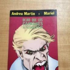Cómics: DEJAD QUE LOS CAIMANES SE ACERQUEN A MI. VIBORA. ANDREU MARTIN. MARIEL. ONLIYU. 1981 BARCRELONA. Lote 249486470